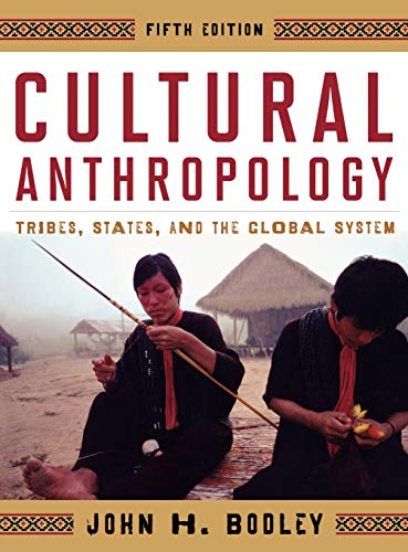 9780759118652: Cultural Anthropology: Tribes, States, and the Global System
