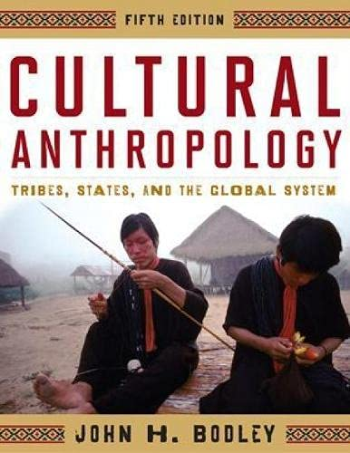 9780759118669: Cultural Anthropology: Tribes, States, and the Global System