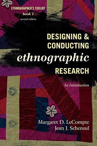 9780759118690: Designing and Conducting Ethnographic Research: An Introduction (Ethnographer's Toolkit, Second Edition)