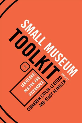 9780759119482: 1: Leadership, Mission, and Governance (Small Museum Toolkit)