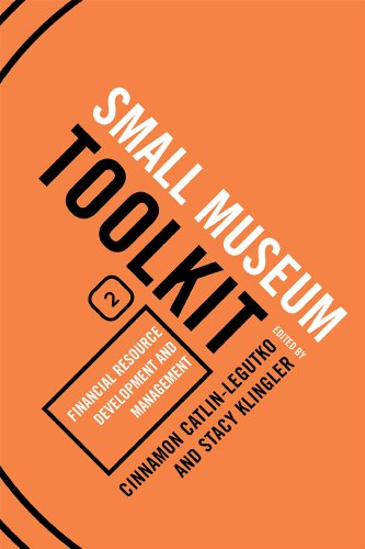 9780759119499: Financial Resource Development and Management (Small Museum Toolkit)