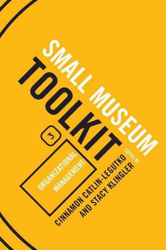 9780759119505: Organizational Management (Small Museum Toolkit)