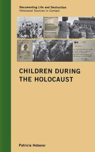 9780759119840: Children During the Holocaust