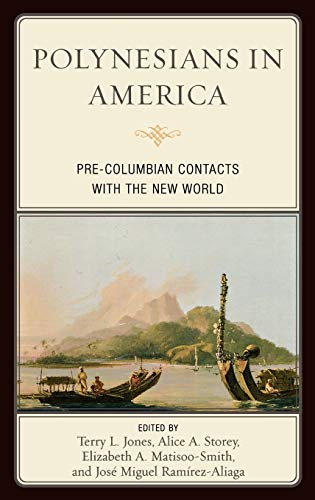 9780759120044: Polynesians in America: Pre-Columbian Contacts with the New World