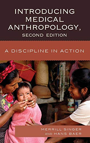 9780759120884: Introducing Medical Anthropology: A Discipline in Action