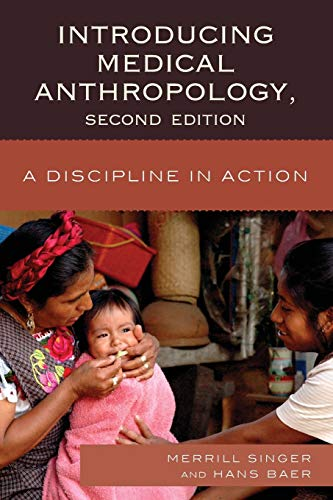 9780759120891: Introducing Medical Anthropology: A Discipline in Action
