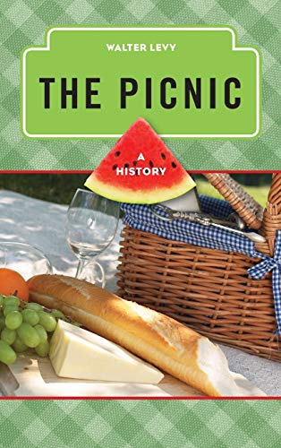 9780759121805: The Picnic: A History