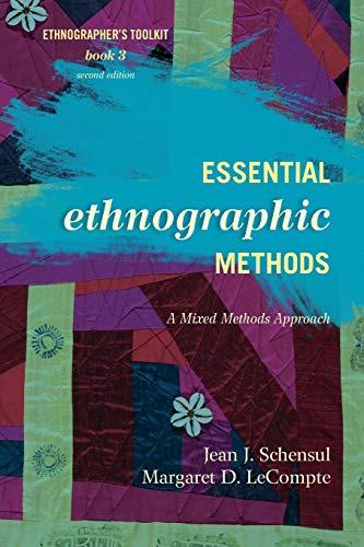 9780759122031: Essential Ethnographic Methods: A Mixed Methods Approach, 2nd Edition (Ethnographer's Toolkit)