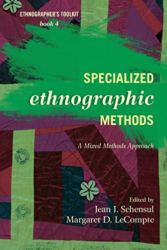 9780759122055: Specialized Ethnographic Methods: A Mixed Methods Approach