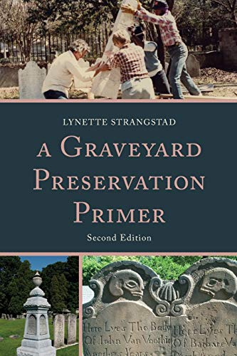 9780759122420: A Graveyard Preservation Primer (American Association for State and Local History) (American Association for State & Local History)