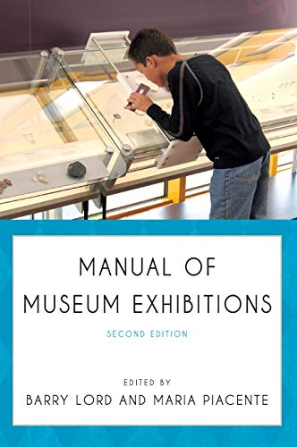 9780759122697: Manual of Museum Exhibitions