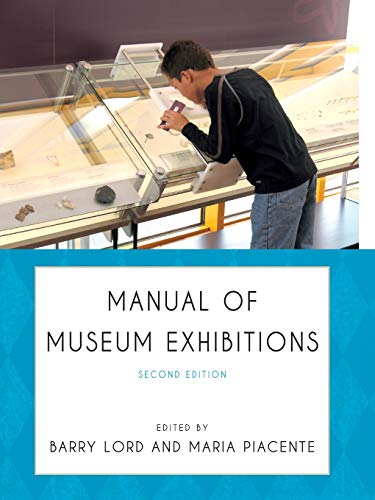 9780759122703: Manual of Museum Exhibitions
