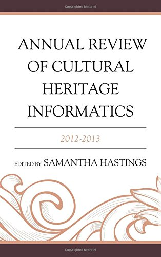 9780759123335: Annual Review of Cultural Heritage Informatics: 2012-2013