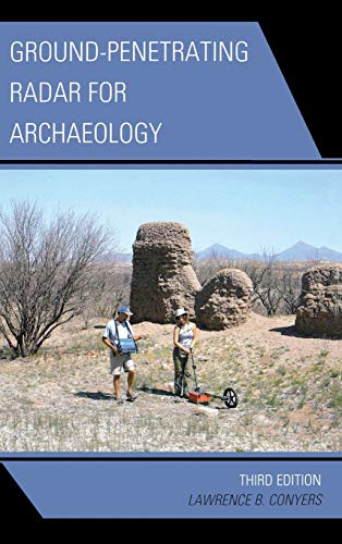 9780759123489: Ground-Penetrating Radar for Archaeology