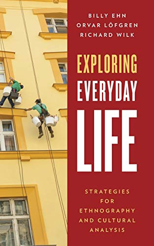 9780759124059: Exploring Everyday Life: Strategies for Ethnography and Cultural Analysis