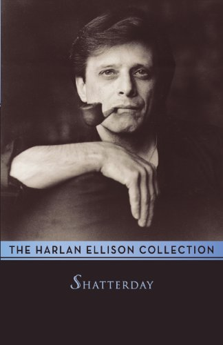 Shatterday (0759200424) by Harlan Ellison