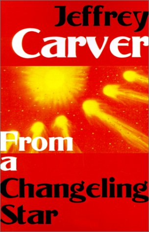 9780759206694: From a Changeling Star