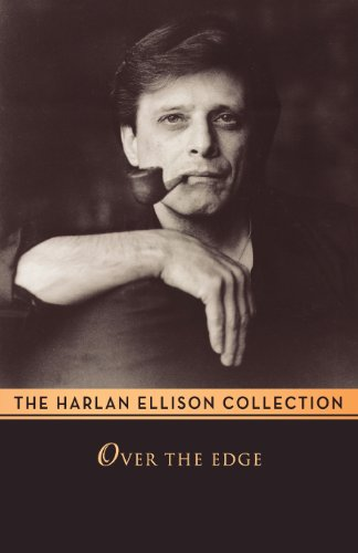 Over the Edge (0759207240) by Harlan Ellison