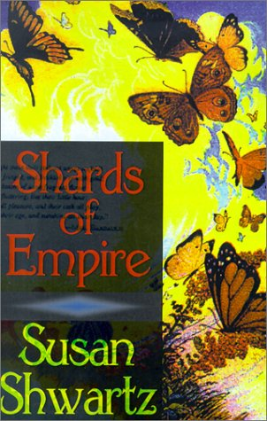 Shards of Empire (0759212988) by Shwartz, Susan