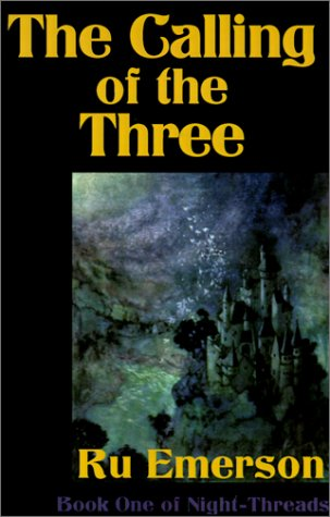 9780759218727: The Calling of the Three (Night-Threads)