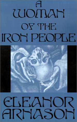 9780759224162: A Woman of the Iron People