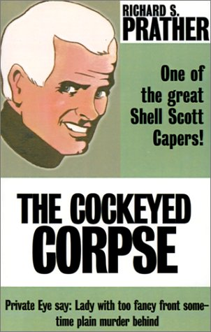 The Cockeyed Corpse (0759226288) by Richard S. Prather