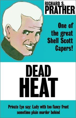 Dead Heat (0759226342) by Richard S. Prather