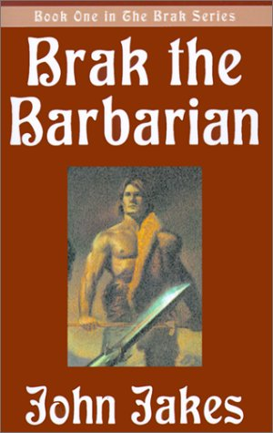 9780759226821: Brak the Barbarian (Brak Series)