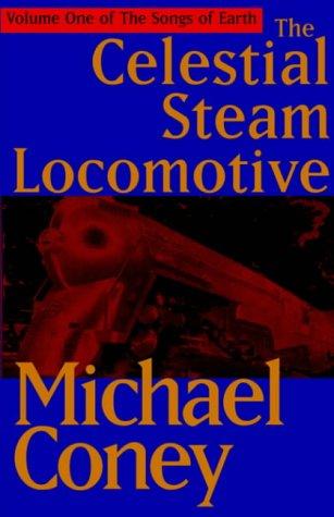 9780759228320: The Celestial Steam Locomotive