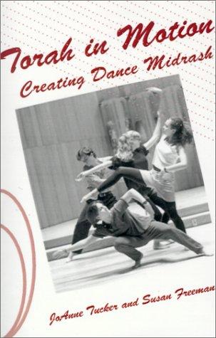 9780759230361: Torah in Motion: Creating Dance Midrash