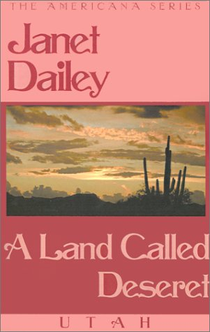 9780759237964: A Land Called Deseret (The Americana Series)