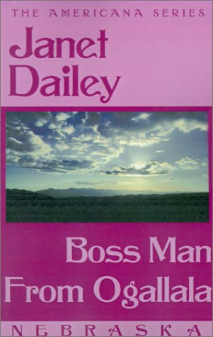 9780759238046: Boss Man from Ogallala (Janet Dailey Americana)