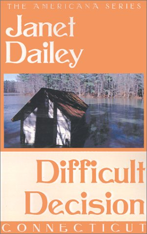 9780759238084: Difficult Decision (Janet Dailey Americana)