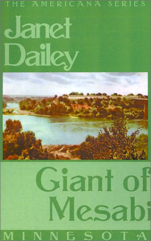 Giant of Mesabi (Americana) (075923812X) by Dailey, Janet