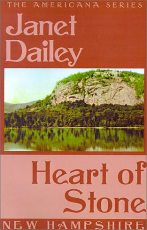 9780759238145: Heart of Stone (Janet Dailey Americana)