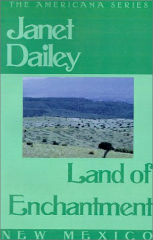 9780759238169: Land of Enchantment (Janet Dailey Americana)