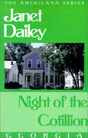 Night of the Cotillion (The Americana Series: Georgia #10): Dailey, Janet