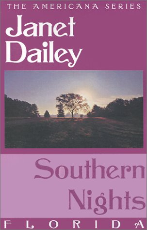 Southern Nights: Florida (Janet Dailey Americana) (0759238286) by Dailey, Janet