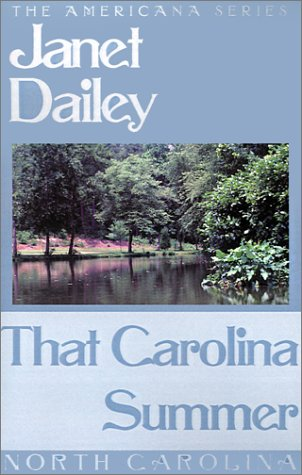 That Carolina Summer (Americana) (0759238324) by Janet Dailey