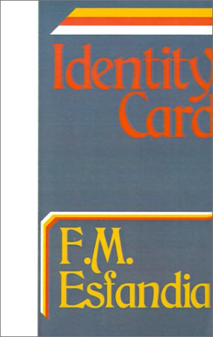 Identity Card: F. M. Esfandiary