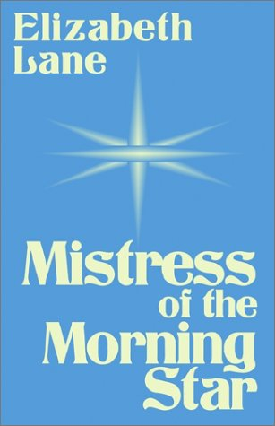 9780759240056: Mistress of the Morning Star