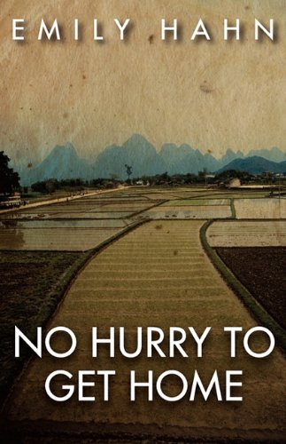 No Hurry to Get Home (0759243271) by Emily Hahn