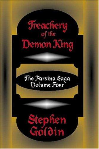 Treachery of the Demon King: Goldin, Stephen