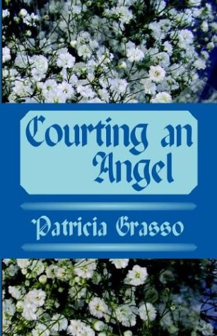 9780759247826: Courting an Angel