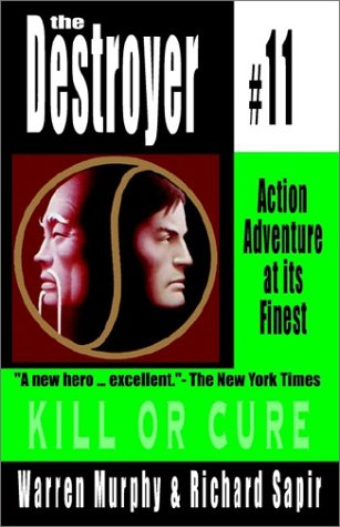 9780759248298: Kill or Cure: Destroyer #11