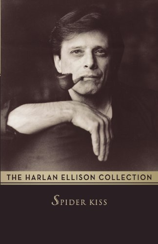 Spider Kiss: Ellison, Harlan