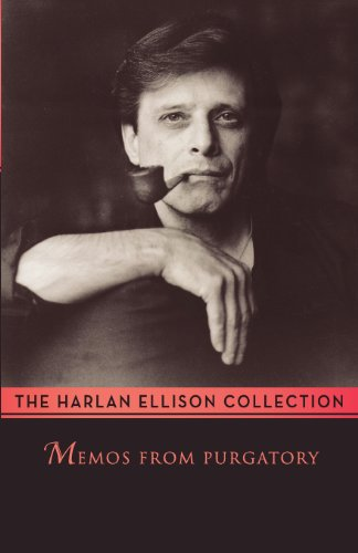 Memos from Purgatory (0759253269) by Harlan Ellison