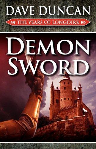 9780759253612: Demon Sword (the Years of Longdirk: Book One)