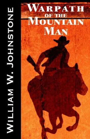 9780759254152: Warpath of the Mountain Man (The Last Mountain Man)