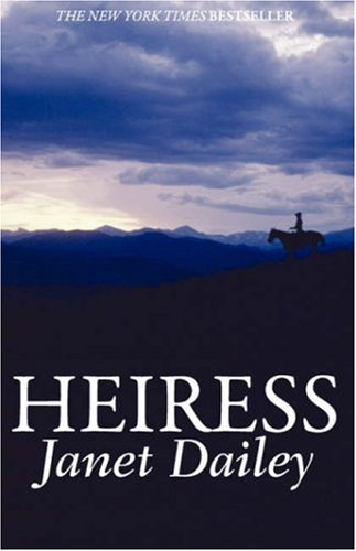 Heiress (0759254427) by Dailey, Janet